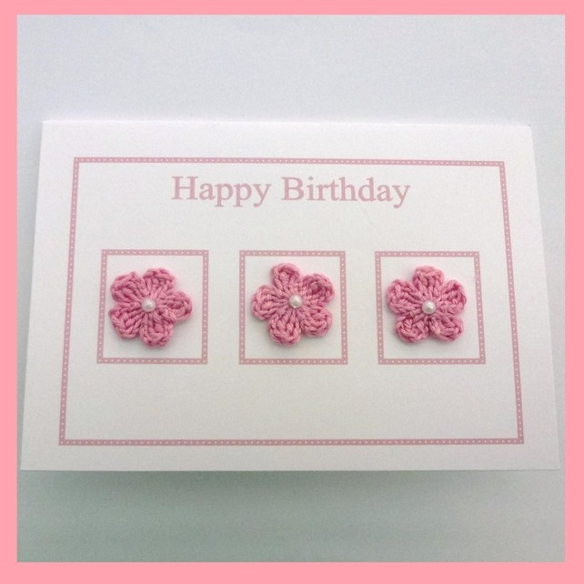 Birthday card with pink crochet flowers