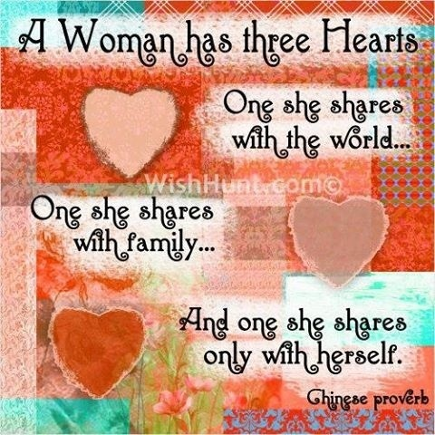 A Woman has Three Hearts Quote