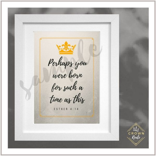 Bible Verse Wall Art | Esther 4:14 | You Were Made for Such a Time as This | Scripture Wall Art | Bible Verse Printable | Bible Verse Art | by CrownRealeDesigns on Etsy