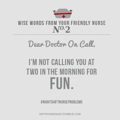 Sh*t Nurses SayNurs Humor, Night Shift Nurse, Nightshift, Night Nursing, So True, Nurse Humor, Night Nurse, True Stories, Nursing Humor
