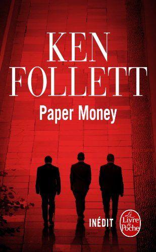 Ken Follett - Paper Money ... bof