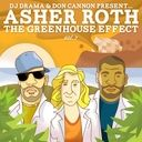 Asher Roth releases his newest project - The Greenhouse Effect Vol. 2 - Asher Roth and Don Cannon linked up again for 23 tracks with collabs with Lil Wayne and even Justin Beiber. Download for free at DatPiff