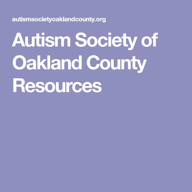 Autism Society of Oakland County Resources