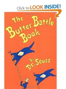 The Butter Battle Book: (New York Times Notable Book of the Year) (Classic Seuss): Dr. Seuss, Theodor Seuss Geisel: 9780394865805: Amazon.com: Books