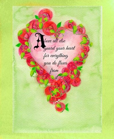 """Beautiful Heart!  """"Guard Your Heart"""" 8X10 print - high resolution download to print on anything!  Ready to frame. or use for crafts by Bohipsy on Etsy https://www.etsy.com/listing/210539921/beautiful-heart-guard-your-heart-8x10"""