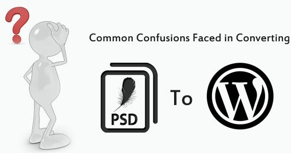 Converting PSD to WordPress : Common confusions faced in various formats