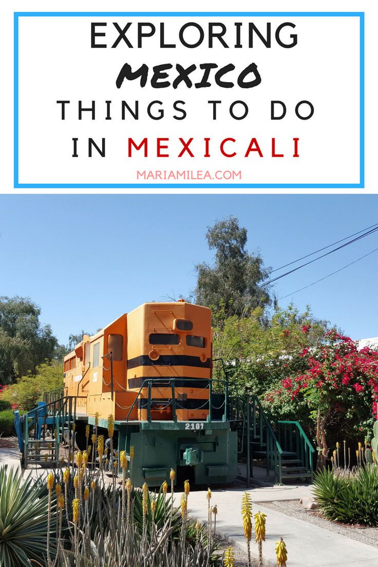 Exploring Mexico - Things To Do In Mexicali