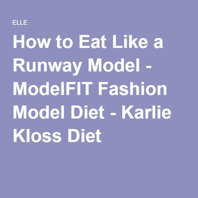 How to Eat Like a Runway Model - ModelFIT Fashion Model Diet - Karlie Kloss Diet