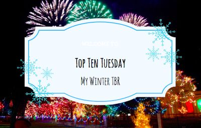 The Frozen Book Blog: Top Ten Tuesday-Winter TBR!