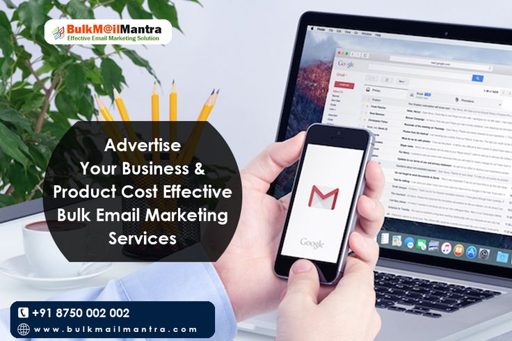 Advertise Your Business & product Cost Effective Bulk EMAIL Marketing Services http://www.bulkmailmantra.com/