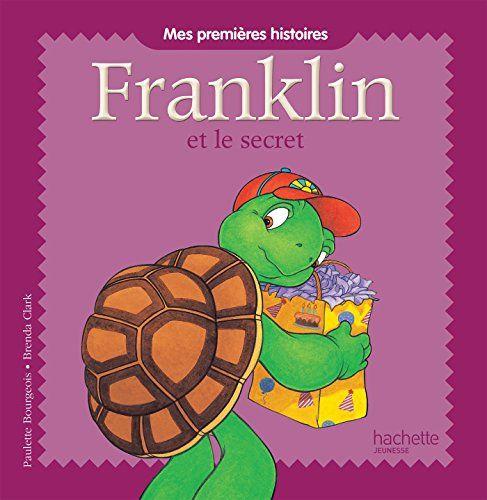 Mes premières histoires Franklin - Franklin et le secret ... https://www.amazon.fr/dp/2013940955/ref=cm_sw_r_pi_dp_lerLxbMC5W5D7