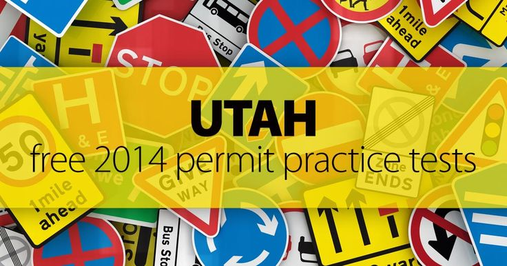 ✔ FREE 2015 Utah Permit Practice Test (UT) Our FREE Utah driver's permit practice test is a foolproof way to pass the real UT DMV test in 2015. By studying a