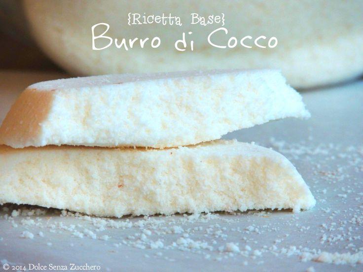 Burro di Cocco: Ricetta Naturale e Biologica che Puoi farla a casa, semplicemente. Burro di Cocco è una ricetta con Indice Glicemico Basso, Senza Zuccheri.