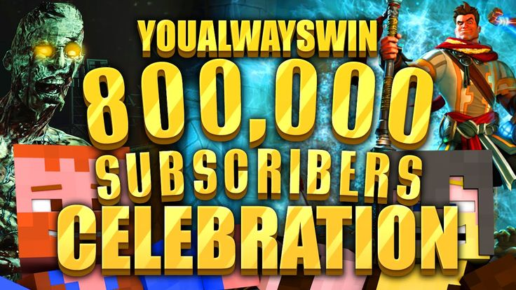 800,000 Subscribers ★ YouAlwaysWin Special Celebration