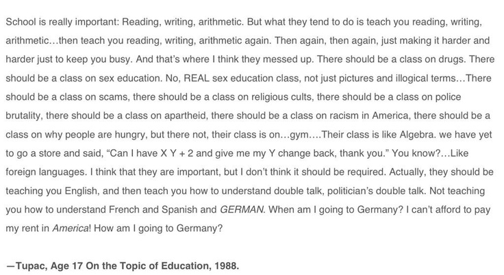 Tupac, age 17 on the topic of education, 1988.