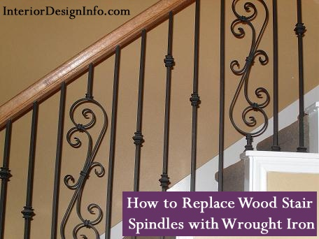 Tips and Tricks for How to Replace Wood Stair Spindles or Balusters with Wrought Iron