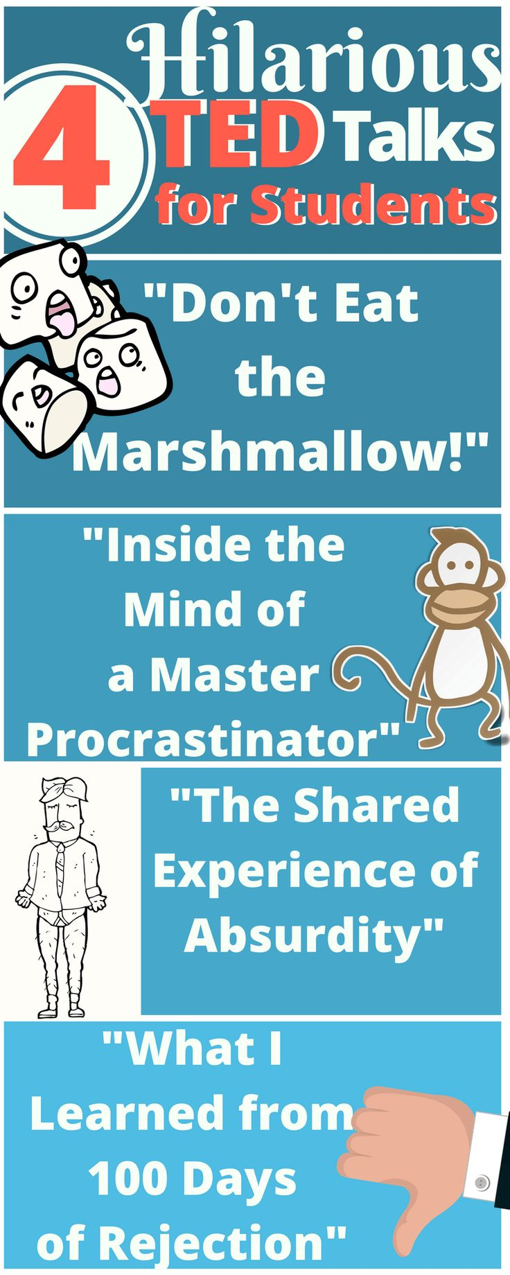 Now 5! Students love these funny Ted Talks that also inspire and teach valuable lessons.  Marshmallow one understandable for younger!
