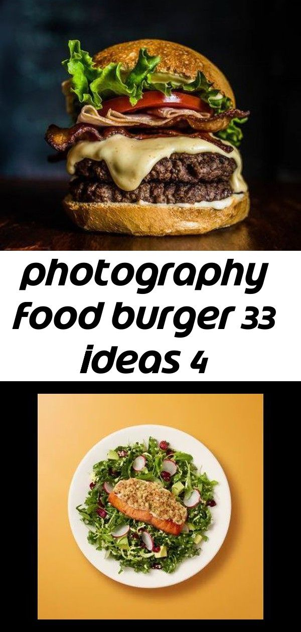 Photography food burger 33 Ideas food photography This