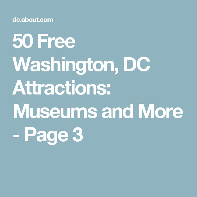 50 Free Washington, DC Attractions: Museums and More - Page 3