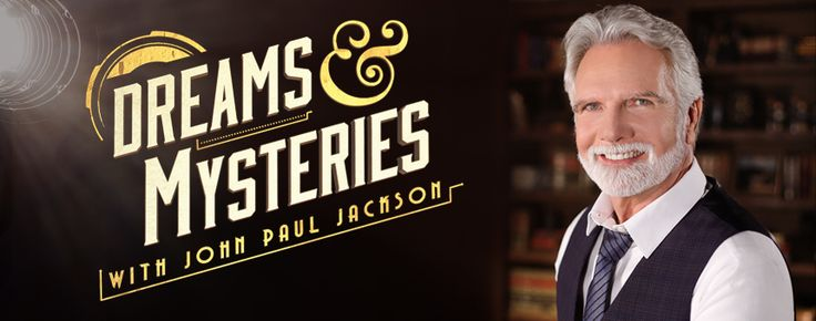 Dreams and Mysteries with John Paul Jackson is a television show that will not shy away from the difficult questions about the supernatural arena.