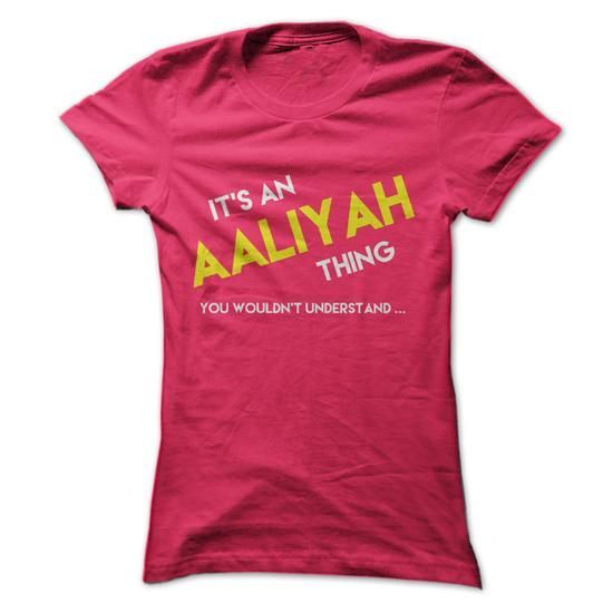 Its An Aaliyah T Shirts, Hoodies. Get it now ==► https://www.sunfrog.com/Names/Its-An-Aaliyah-HotPink-13280396-Ladies.html?57074 $23