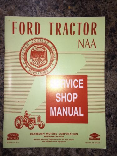 service shop manual repair guide for 1953 ford tractor naa golden rh pinterest com