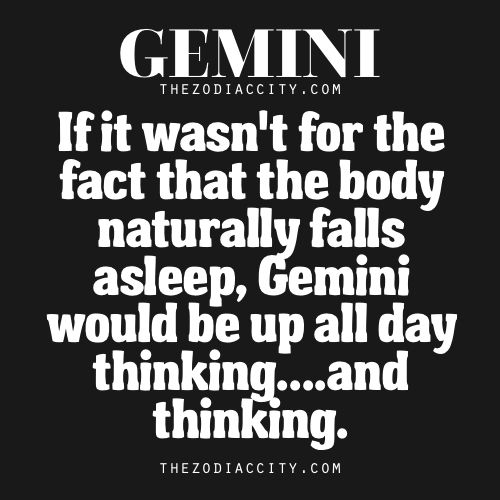 Zodiac Gemini Facts | TheZodiacCity.com and occasionally the body refuses to fall asleep because there's just too much to think about!
