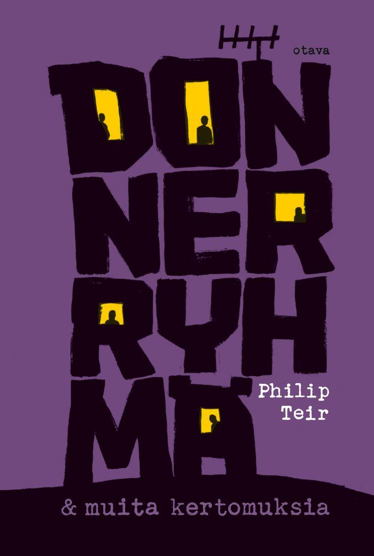 Title: Donner-ryhmä   Author: Philip Teir   Designer: Jarkko Hyppönen