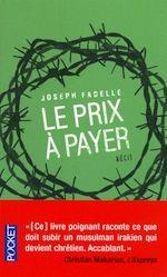 « Le prix à payer » de Joseph Fadelle en édition de poche | L'observatoire de la Christianophobie