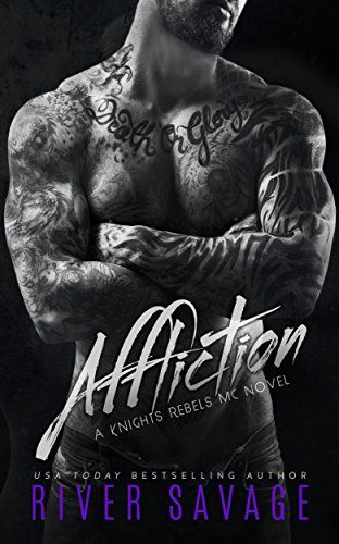Affliction: Knights Rebels MC by River Savage http://www.amazon.com/dp/B00QEE7UL8/ref=cm_sw_r_pi_dp_N8mFvb1D1SYKW