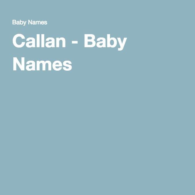 Callan - Baby Names