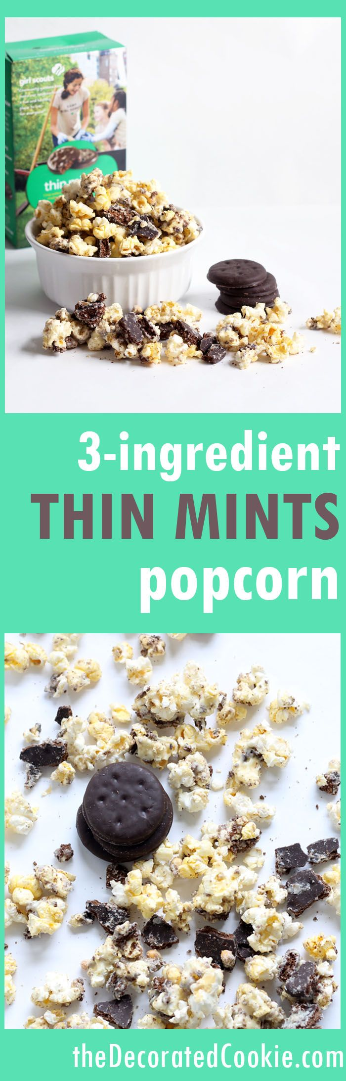 3 ingredient THIN MINTS popcorn -- Girl Scout cookies popcorn ~ The Decorated Cookie