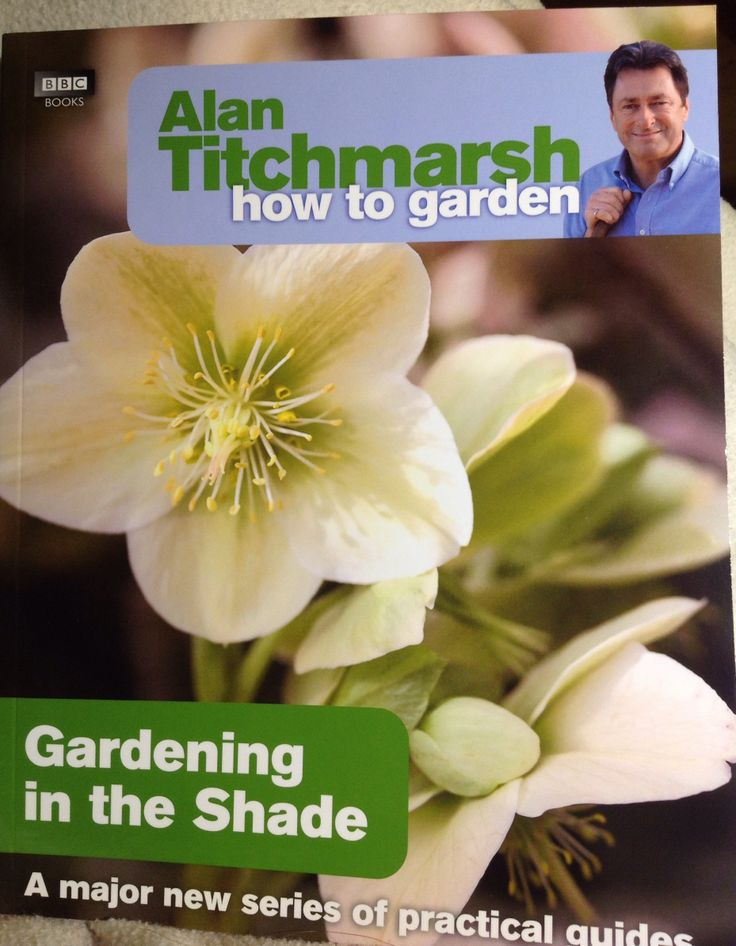 Alan Titchmarsh - How to garden...Gardening in the Shade, BBC, 2009