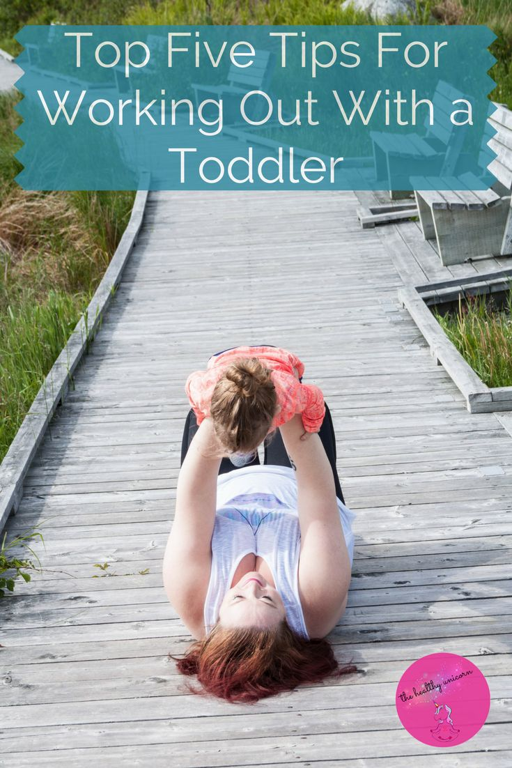 Working out at home with a toddler?  Check out my TOP 5 TIPS on how to make it work for you!