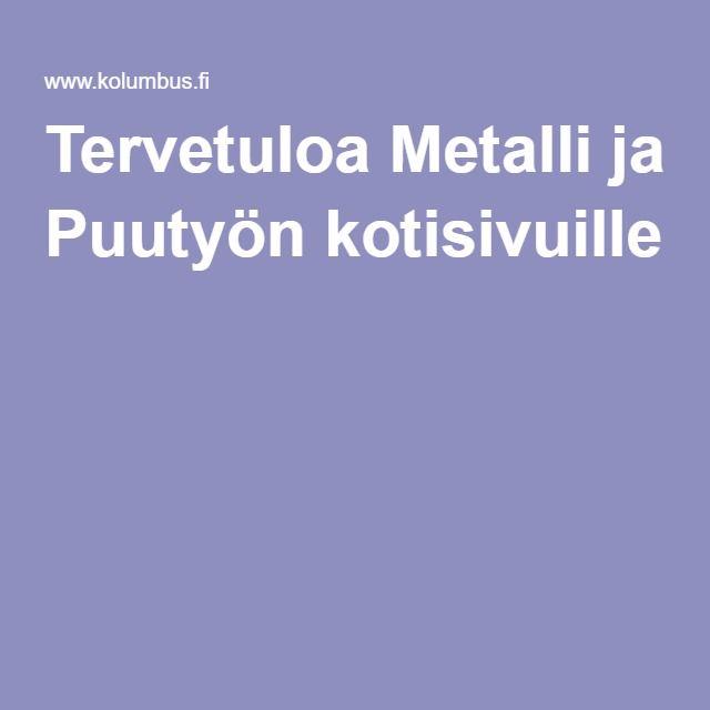 Metalli-, puu- ja muovityöesimerkkejä