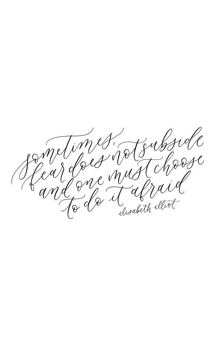 Elisabeth Elliot, calligraphy quote, handlettering