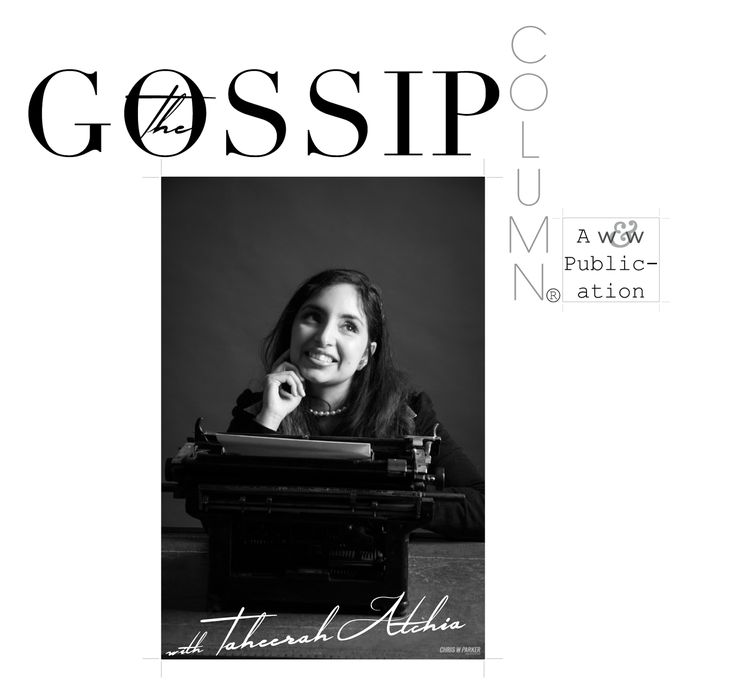 The Gossip Column with Taheerah Atchia | No. 1 Colour CrushesWinnie