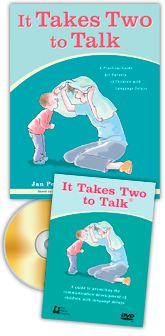 It Takes Two To Talk – Hanen Program for Parents of Children with Language delays.  Great tool to help parents interact with their child (watching videos, role playing and discussions).