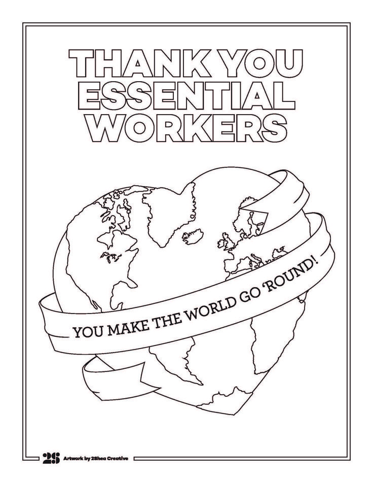 We Created This Coloring Page To Show Our Gratitude For All The Essential Worker Lifolop Coloring Pages Coloring For Kids Free Printables Free Kids