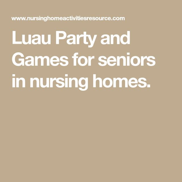Luau Party and Games for seniors in nursing homes.