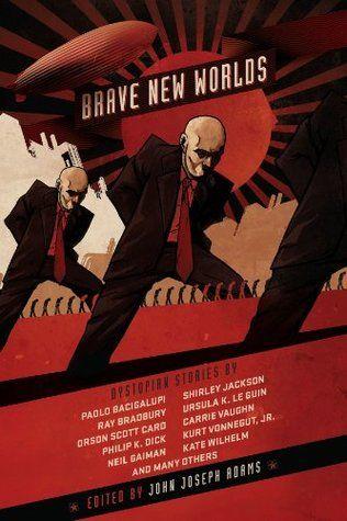 Review: Brave New Worlds - John Joseph Adams, ed., http://readeroffictions.com/2011/02/review-brave-new-worlds/