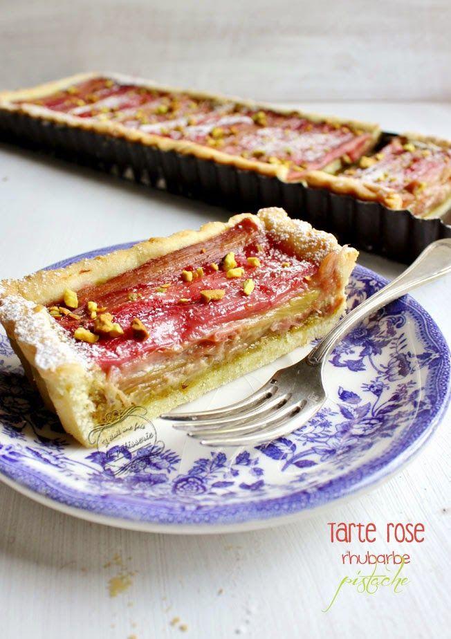 Il était une fois la pâtisserie...: Tarte rose, rhubarbe et pistache