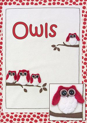 Owls Applique Kit  (copyright Jan Kerton) available from Australian Needle Arts. To view more details and full range please visit http://www.australianneedlearts.com.au/applique-blankets-jan-kerton