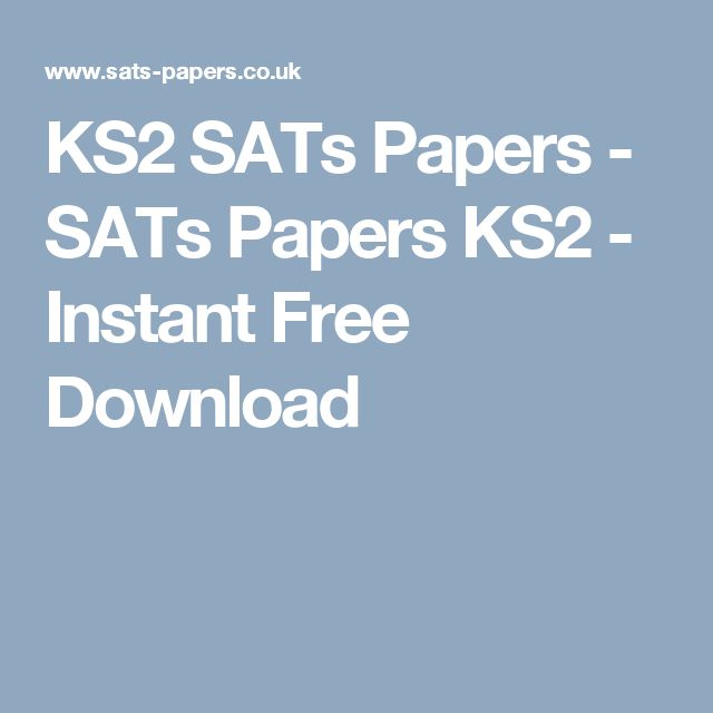 KS2 SATs Papers - SATs Papers KS2 - Instant Free Download