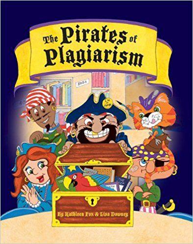 The Pirates of Plagiarism: Lisa Downey, Kathleen Fox: 9781602130531: Amazon.com: Books