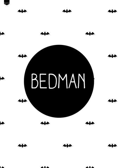 Poster Bedman.  Stoer en grappig!: