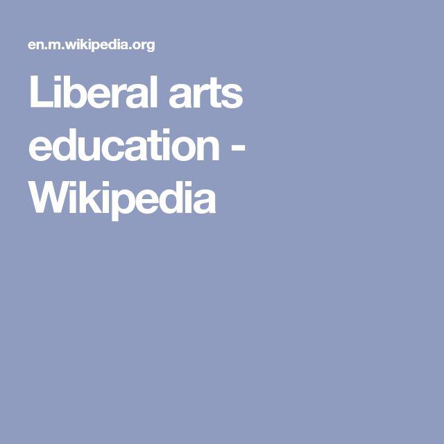 Liberal arts education - Wikipedia