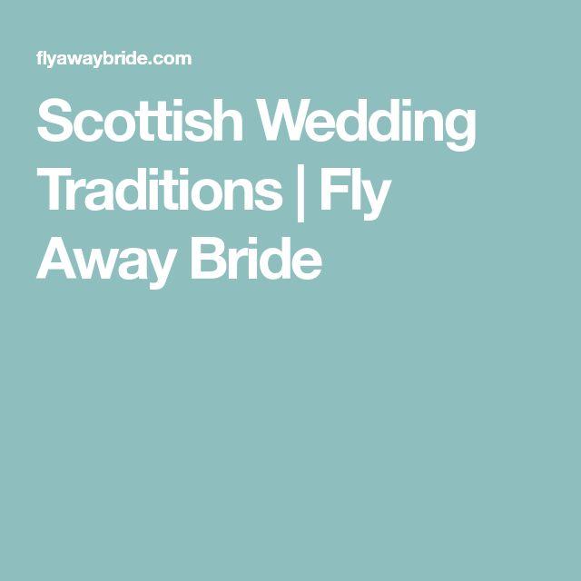 Scottish Wedding Traditions   Fly Away Bride