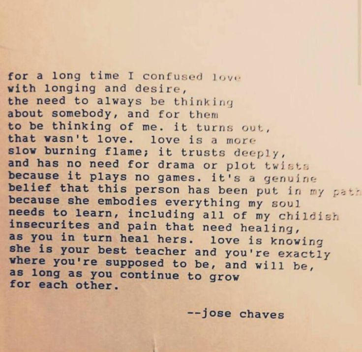 For a long time I confused love with longing and desire | jose chaves