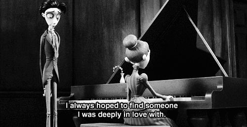 """""""I always hoped to find someone I was deeply in love with. """" Victoria, Corpse Bride. I always loved this moment between Victor and Victoria :) I think I can quote the whole scene xD"""